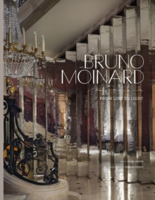 Bruno Moinard: From Line to Light, Hardback Book