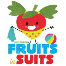 Fruits in Suits, Hardback Book