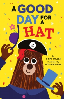 Good Day for a Hat, Hardback Book