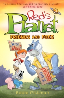 Friends and Foes (Red's Planet Book 2), Paperback / softback Book