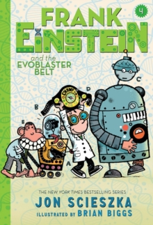 Frank Einstein and the EvoBlaster Belt (UK edition): Book Four, Paperback Book