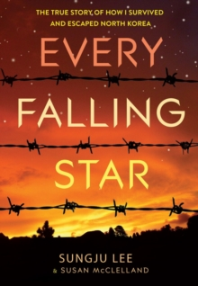 Every Falling Star (UK edition): The True Story of How I Survived, Paperback Book