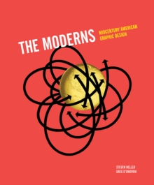 The Moderns : Midcentury American Graphic Design, Hardback Book