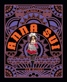 World of Anna Sui, Hardback Book