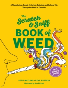 Scratch & Sniff Book of Weed, Board book Book