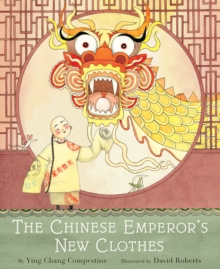 The Chinese Emperor's New Clothes, Hardback Book