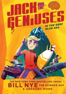 In the Deep Blue Sea : Jack and the Geniuses Book #2, Hardback Book