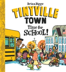 Time for School! (A Tinyville Town Book), Hardback Book