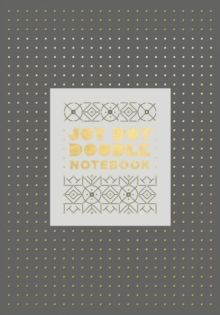 Jot Dot Doodle Notebook (Gray and Gold), Notebook / blank book Book