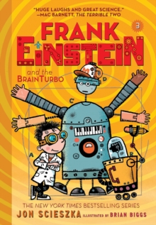 Frank Einstein and the BrainTurbo (Frank Einstein series #3) : Book Three, Paperback / softback Book