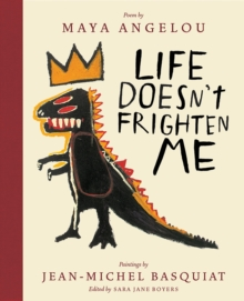 Life Doesn't Frighten Me (Twenty-fifth Anniversary Edition), Hardback Book