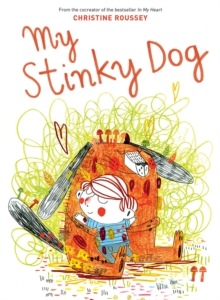 My Stinky Dog, Hardback Book