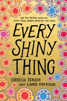 Every Shiny Thing, Hardback Book