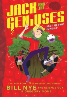 Lost in the Jungle : Jack and the Geniuses Book #3, Hardback Book