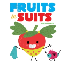Fruits in Suits, Board book Book