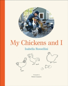 My Chickens and I, Hardback Book