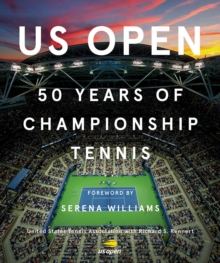 US Open: 50 Years of Championship Tennis, Hardback Book
