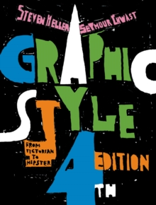 Graphic Style: From Victorian to Hipster, Paperback / softback Book