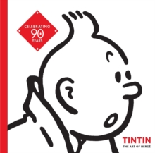 Tintin:The Art of Herge : The Art of Herge, Paperback / softback Book