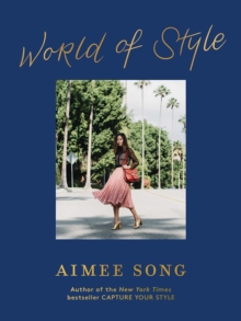 Aimee Song: World of Style, Hardback Book