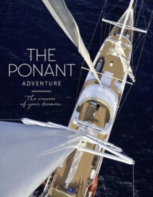 The Ponant Adventure, Hardback Book
