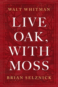 Live Oak, with Moss, Hardback Book