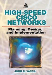 High-Speed Cisco Networks : Planning, Design, and Implementation, PDF eBook