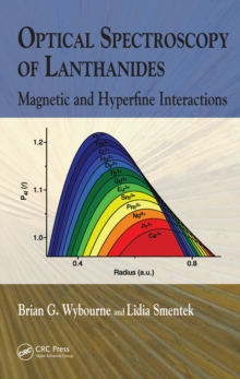Optical Spectroscopy of Lanthanides : Magnetic and Hyperfine Interactions, PDF eBook