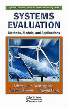 Systems Evaluation : Methods, Models, and Applications, Hardback Book