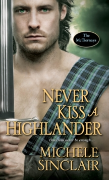 Never Kiss A Highlander, Paperback / softback Book