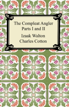 The Compleat Angler (Parts I and II), EPUB eBook