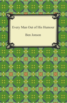 Every Man Out of His Humour, EPUB eBook