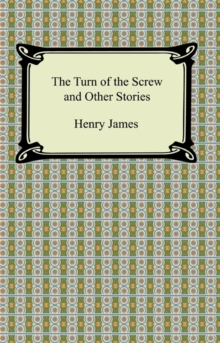 The Turn of the Screw and Other Stories, EPUB eBook