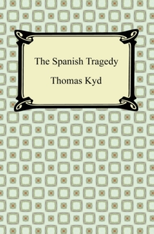 The Spanish Tragedy, EPUB eBook