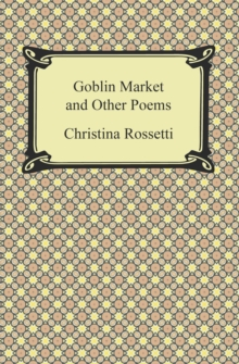 Goblin Market and Other Poems, EPUB eBook