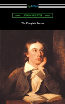 The Complete Poems of John Keats (with an Introduction by Robert Bridges), EPUB eBook