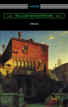 Othello (Annotated by Henry N. Hudson with an Introduction by Charles Harold Herford), EPUB eBook