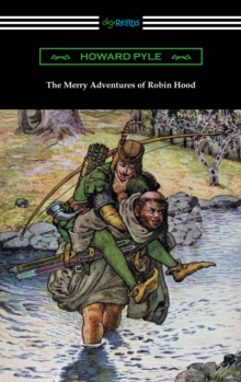 The Merry Adventures of Robin Hood (Illustrated), EPUB eBook