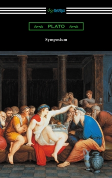 Symposium (Translated with an Introduction by Benjamin Jowett and a Preface by Friedrich Schleiermacher), EPUB eBook