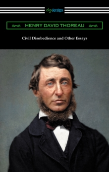 civil collected david disobedience essay essay henry other thoreau