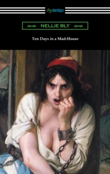 Ten Days in a Mad-House, EPUB eBook