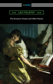 The Kreutzer Sonata and Other Stories, EPUB eBook
