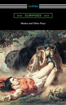 Medea and Other Plays, EPUB eBook