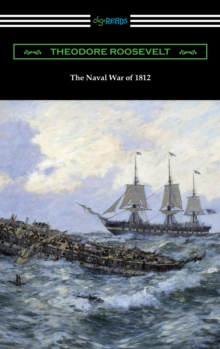 The Naval War of 1812, EPUB eBook
