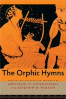 The Orphic Hymns, Paperback Book