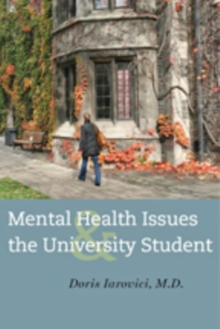 Mental Health Issues and the University Student, Paperback Book