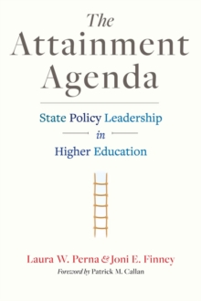 The Attainment Agenda : State Policy Leadership in Higher Education, EPUB eBook