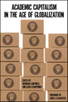 Academic Capitalism in the Age of Globalization, Paperback / softback Book