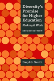 Diversity's Promise for Higher Education : Making It Work, Paperback / softback Book