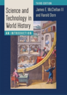 Science and Technology in World History : An Introduction, Paperback / softback Book